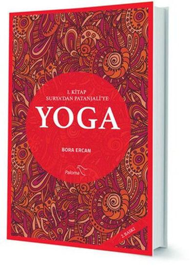 Yoga 1. Kitap Surya'dan Patanjali'ye - Bora Ercan. ürün görseli